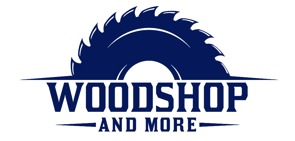 Woodshop and More